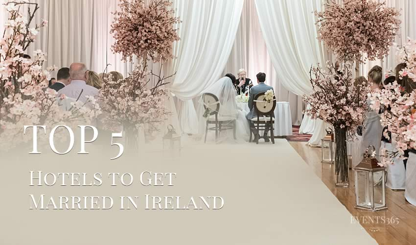 5 Best Hotels to Get Married in Ireland