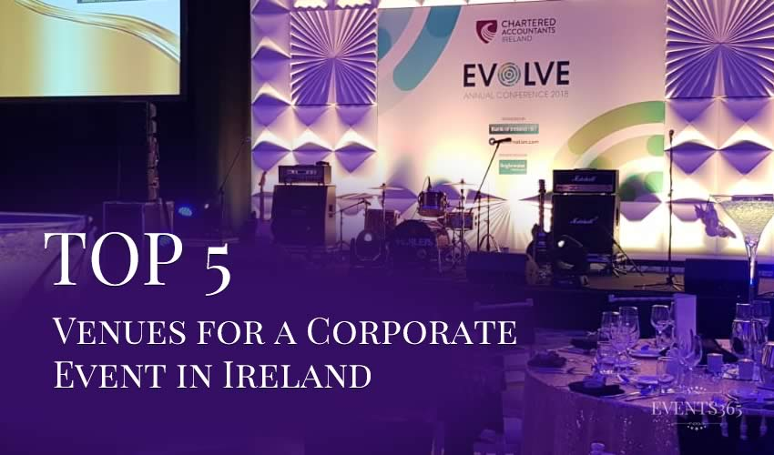 5 Best Venues for a Corporate Event in Ireland